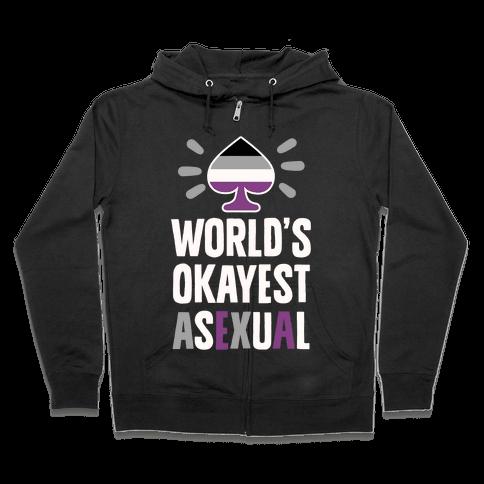 World's Okayest Asexual Zip Hoodie