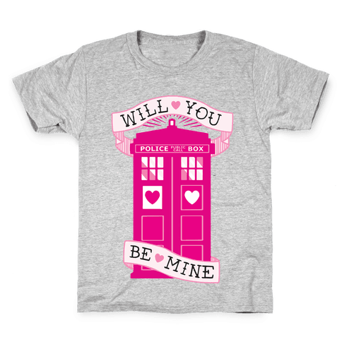 Will You Be Mine (Tardis) Kids T-Shirt