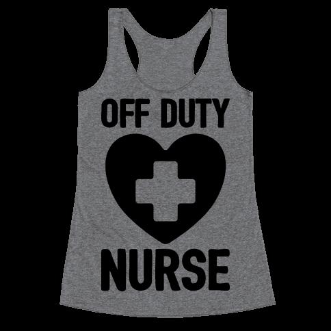 Off Duty Nurse Racerback Tank Top