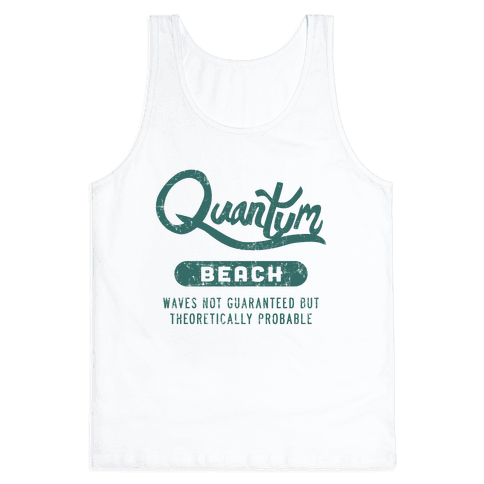 Quantum Beach - Waves Probable Tank Top