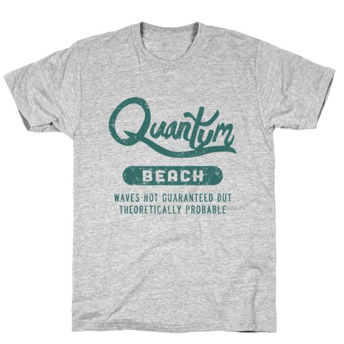 Quantum Beach - Waves Probable T-Shirt