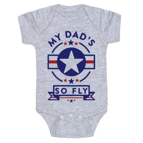 My Dad's So Fly Baby Onesy