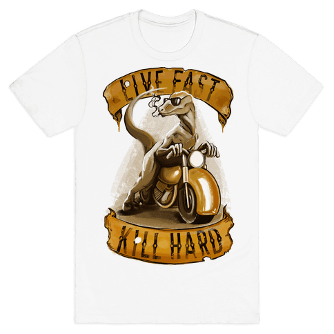 Live fast, Kill Hard Raptor Gang Mens T-Shirt