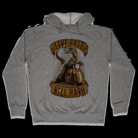 Live fast, Kill Hard Raptor Gang Hooded Sweatshirt