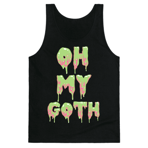 Oh My Goth Tank Top