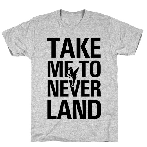Take me to Neverland (Neon Green) T-Shirt