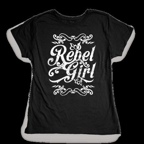 Rebel Girl Womens T-Shirt