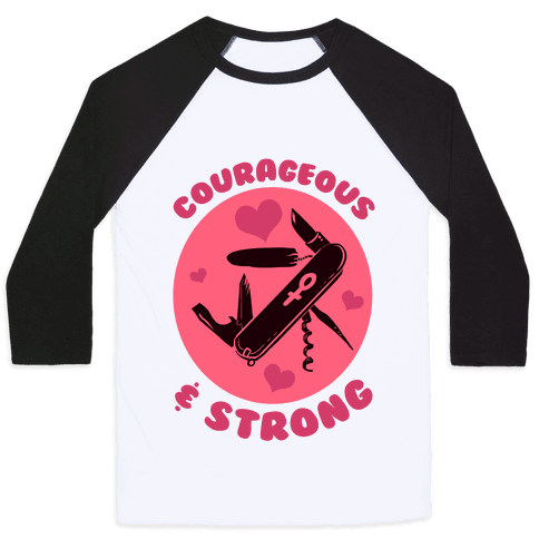 Courageous & Strong