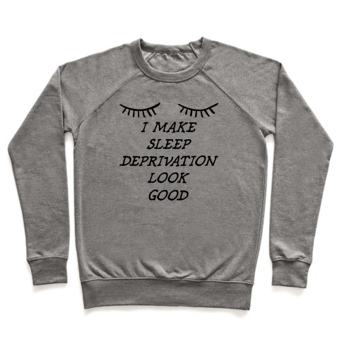 Sleep Deprivation Pullover