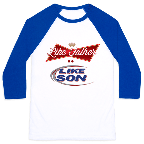 Like Father Like Son Baseball Tee