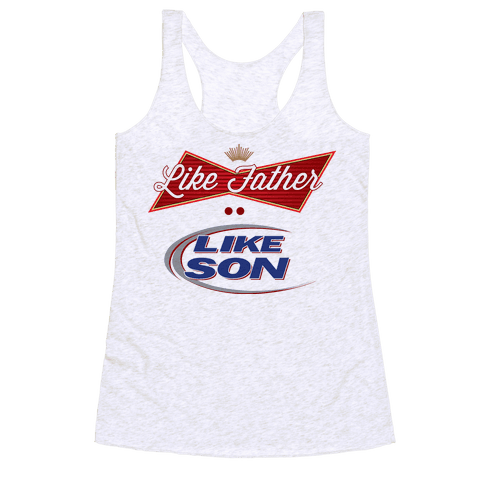 Like Father Like Son Racerback Tank Top