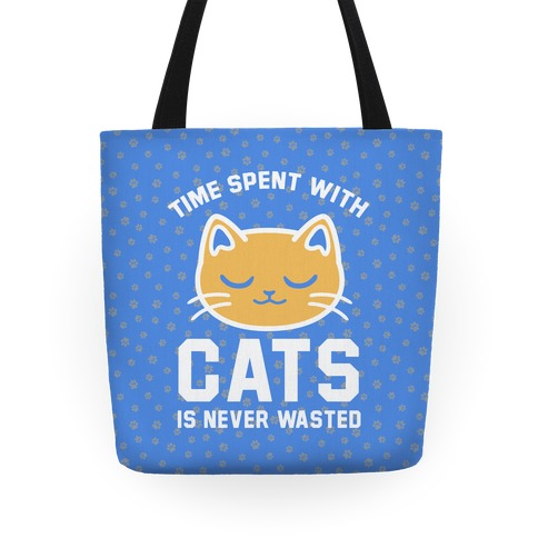 Time Spent With Cats Tote