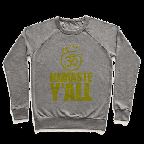 Namaste Y'all Pullover