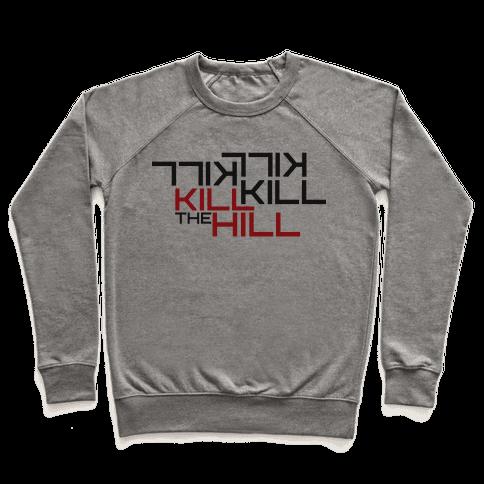 Kill the hill Pullover