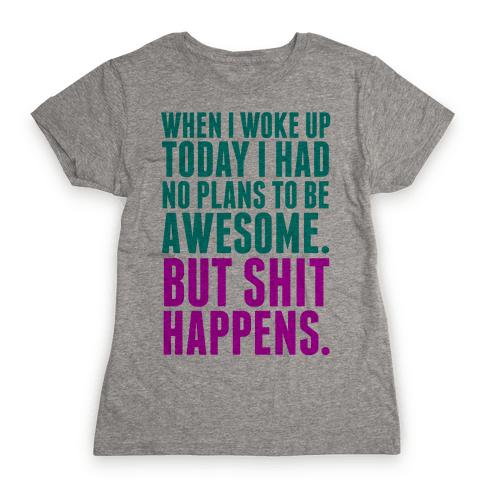 No Plans to Be Awesome Womens T-Shirt