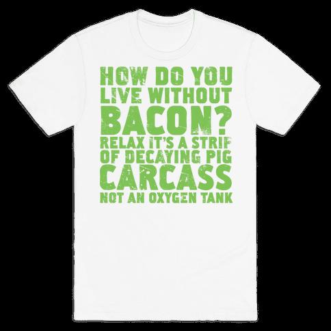 Dumb Questions Vegetarians Get Asked Mens T-Shirt