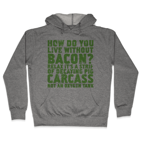 Dumb Questions Vegetarians Get Asked Hooded Sweatshirt