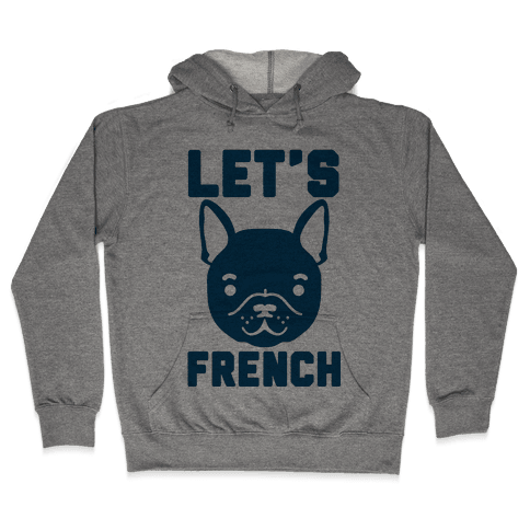 Let's French Hooded Sweatshirt