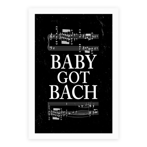 Baby Got Bach Poster