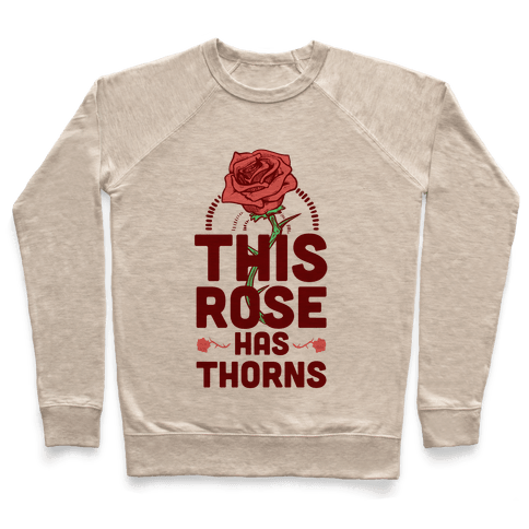 This Rose Has Thorns Pullover