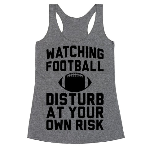 Watching Football Racerback Tank Top