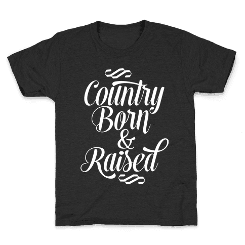 Country Born and Raised Kids T-Shirt