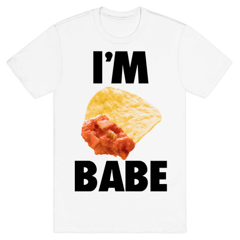I'm Nacho Babe Mens T-Shirt