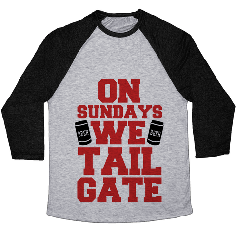 On Sundays We Tailgate Baseball Tee