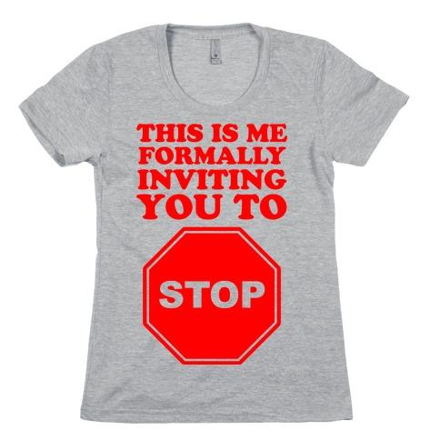 Please Stop Womens T-Shirt