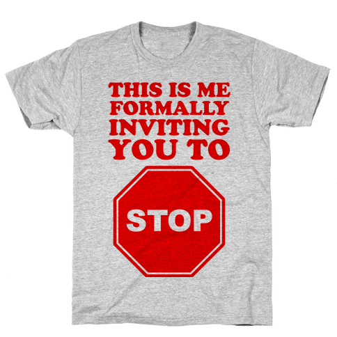 Please Stop Mens T-Shirt