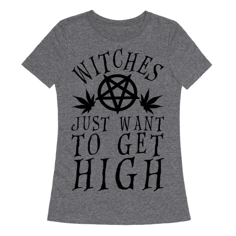 Witches Just Want To Get High