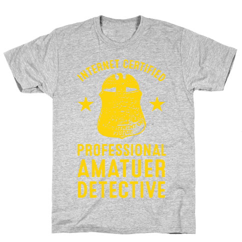 Internet Certified Amateur Detective Mens T-Shirt