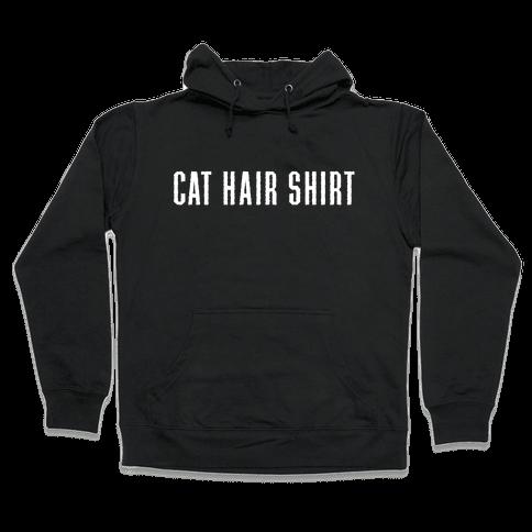 Cat Hair Shirt Hooded Sweatshirt