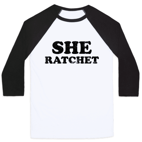 She Ratchet (Tank) Baseball Tee