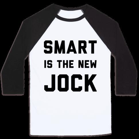 Smart is the New Jock Baseball Tee