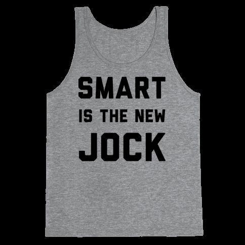 Smart is the New Jock Tank Top