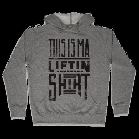 Lifting Shirt Hooded Sweatshirt