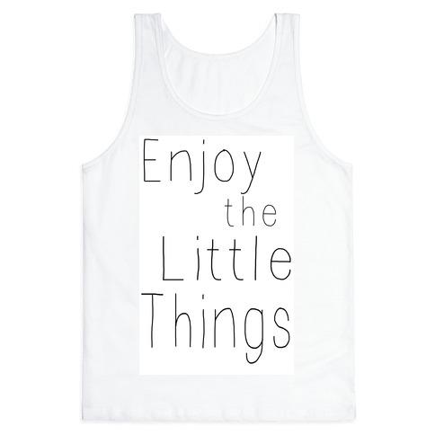 Enjoy the Little Things Tank Top