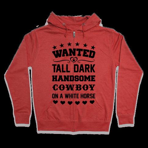 Cowboy Wanted Zip Hoodie