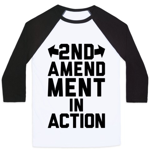 2nd Amendment In Action Baseball Tee