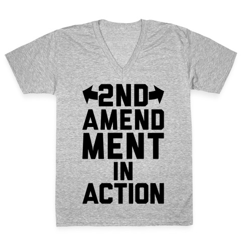 2nd Amendment In Action V-Neck Tee Shirt