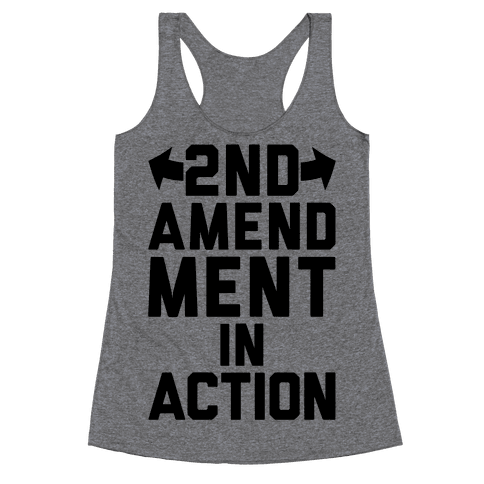 2nd Amendment In Action Racerback Tank Top