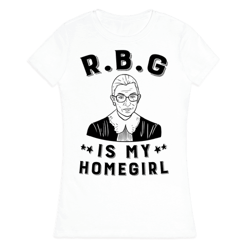 R.B.G Is My Home Girl Womens T-Shirt
