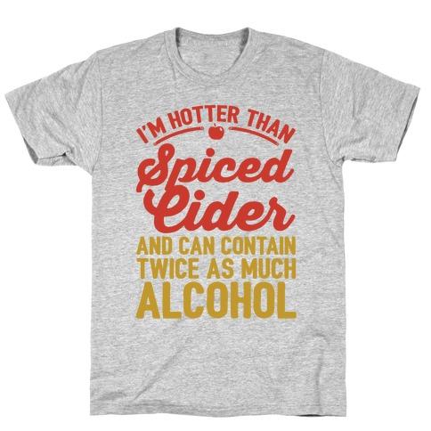 Hotter Than Spiced Cider T-Shirt