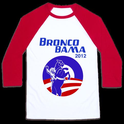 Bronco Bama 2012 Election Baseball Tee
