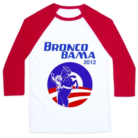 Bronco Bama 2012 Election Baseball Tee