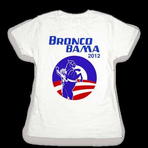 Bronco Bama 2012 Election Womens T-Shirt