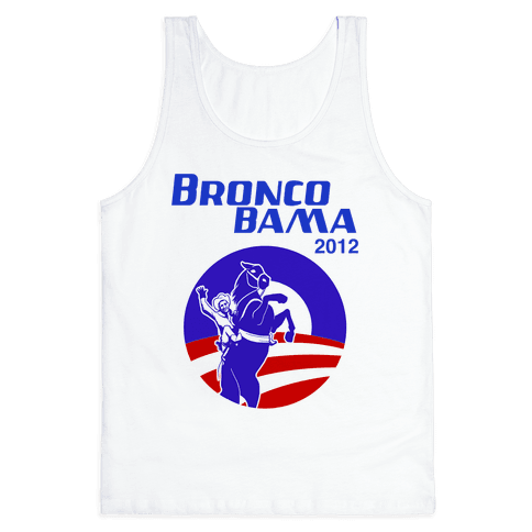 Bronco Bama 2012 Election Tank Top