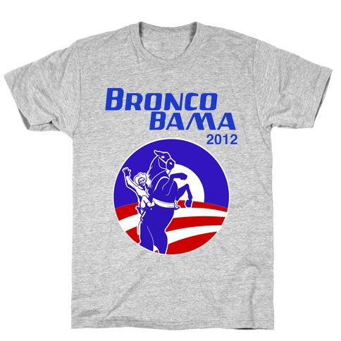 Bronco Bama 2012 Election T-Shirt
