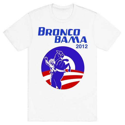 Bronco Bama 2012 Election T-Shirt
